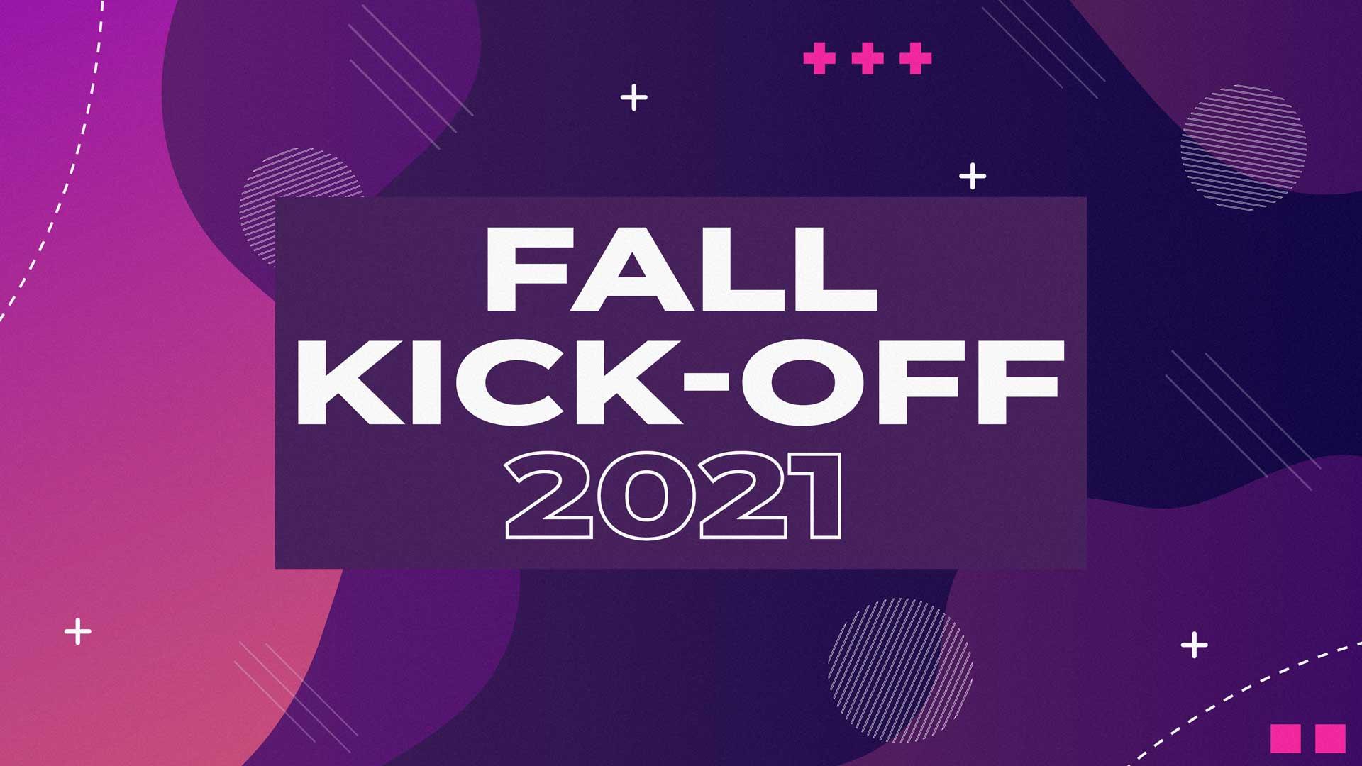 Fall Kick-Off 2021